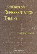 Lectures on Representation Theory