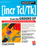 Incr Tcl Tk from the Ground Up