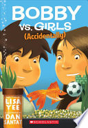 Bobby Vs. Girls (Accidentally) Pdf/ePub eBook