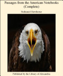 Passages from the American Notebooks (Complete) [Pdf/ePub] eBook