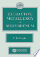 Extractive Metallurgy of Molybdenum Book