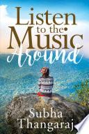 Listen to the Music Around