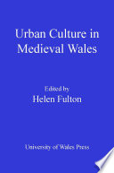 Urban Culture in Medieval Wales