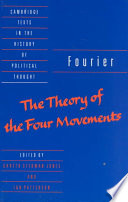 """Fourier: 'The Theory of the Four Movements'"" by Charles Fourier, Ian Patterson, Gareth Stedman Jones, Raymond Geuss, Quentin Skinner"