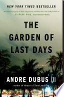 The Garden of Last Days  A Novel