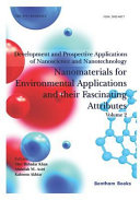 Development and Prospective Applications of Nanoscience and Nanotechnology  Nanomaterials for Environmental Applications and Their Fascinating Attribu Book