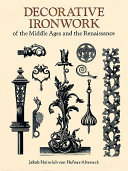 Decorative Ironwork of the Middle Ages and the Renaissance