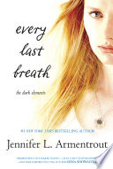 Every Last Breath The Dark Elements Book 3