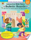 Interactive Bible Story Bulletin Boards Grades K 3