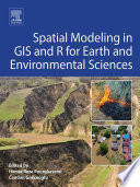 Spatial Modeling in GIS and R for Earth and Environmental Sciences Book