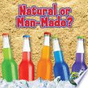 Natural Or Man Made