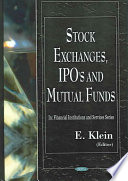Stock Exchanges, IPO's and Mutual Funds