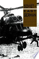 Read Online The Soviet-East German Military Alliance For Free