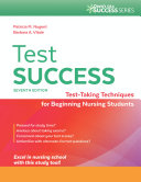 Test Success Test-Taking Techniques for Beginning Nursing Students