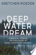 Deep Water Dream