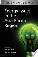 Energy Issues in the Asia Pacific Region