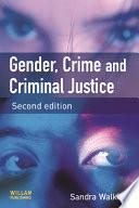 """""""Gender, Crime and Criminal Justice"""" by Sandra Walklate"""