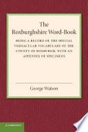 The Roxburghshire Word Book