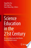 Science Education in the 21st Century