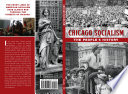 Chicago Socialism  The People   s History