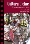 Cultura y cine  Hispanoam  rica hoy