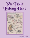 You Don t Belong Here