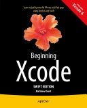 Beginning Xcode  Swift Edition