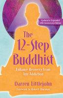 The 12-Step Buddhist 10th Anniversary Edition [Pdf/ePub] eBook