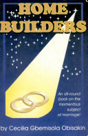 HOME BUILDERS:An all-round book on the momentous subject of marriage!
