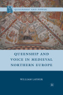 Pdf Queenship and Voice in Medieval Northern Europe Telecharger