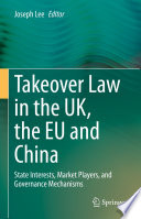 Takeover Law in the UK, the EU and China