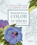 The Kew Gardens Wonderful Flowers Color By Numbers