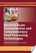 Electron Beam Pasteurization And Complementary Food Processing Technologies Book PDF