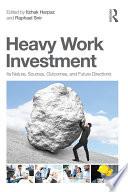 Heavy Work Investment