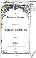 The catalogue of the Melbourne public library for 1861 Pdf/ePub eBook