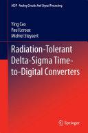 Radiation Tolerant Delta Sigma Time to Digital Converters