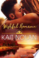Wishful Romance  Volume 2  Books 4 6   A Small Town Southern Romance Collection