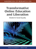 Handbook of Research on Transformative Online Education and Liberation  Models for Social Equality