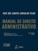 Manual de direito administrativo (31a. ed.).