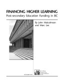 Financing Higher Learning  Post Secondary Education Funding in BC