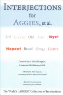 Interjections for Aggies  Et Al