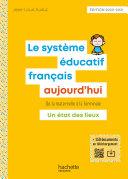 Pdf Profession enseignant - Le Système éducatif français aujourd'hui - ePub FXL - Ed. 2020 Telecharger