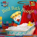 Bird Bath Boogie