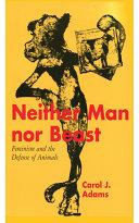 Neither Man nor Beast