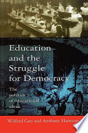 Education And The Struggle For Democracy  : The Politics of Educational Ideas
