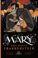 Mary Who Wrote Frankenstein Book