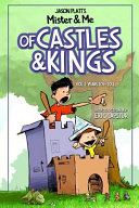 Mister and Me  of Castles and Kings