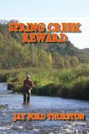 Spring Creek Reward