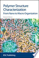 Polymer Structure Characterization Book PDF