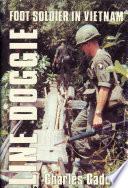 Line Doggie  Foot Soldier in Vietnam
